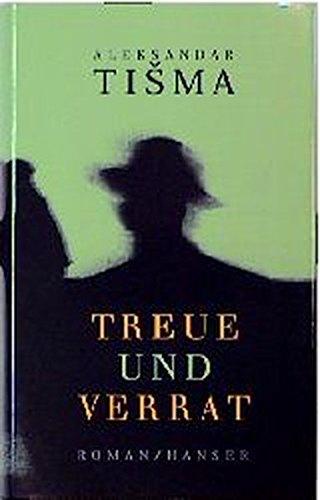 Treue und Verrat: Roman