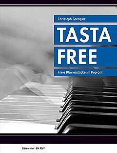 TastaFree - arrangiert für Klavier - mit CD [Noten / Sheetmusic] Komponist: Spengler Christoph