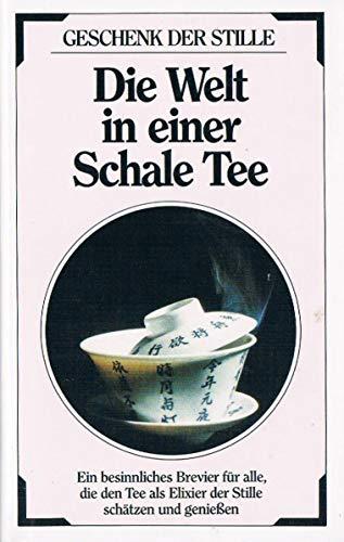 Die Welt in einer Schale Tee