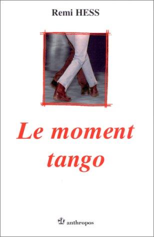 Le moment tango