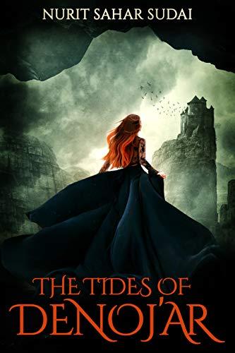 The Tides of Denoj'ar: A Fantasy Novel