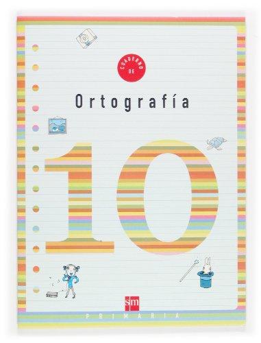 Cuaderno 10 de ortografía. 4 Primaria - 9788467500240