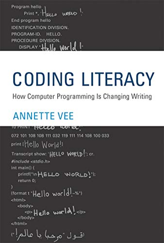 Compare Textbook Prices for Coding Literacy: How Computer Programming Is Changing Writing Software Studies  ISBN 9780262036245 by Vee, Annette