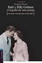 Ruth y Billy Graham: El legado de una pareja (Spanish Edition)