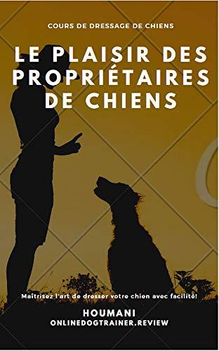Couverture du livre Le plaisir des propriétaires de chiens