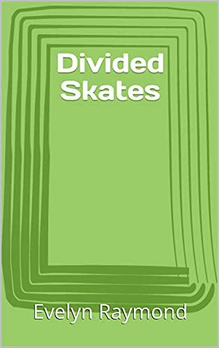 Divided Skates (English Edition)