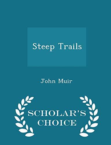 Steep Trails - Scholar's Choice Editionの詳細を見る