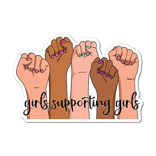 Girls Supporting Girls Sticker Decal Feminist Woman Girl Power Equal Rights
