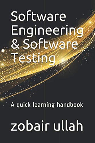 Software Engineering & Software Testing: A quick learning h