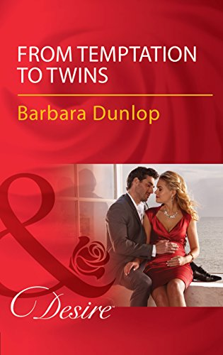 From Temptation To Twins (Mills & Boon Desire) (Whiskey Bay Brides, Book 1) (English Edition)