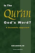 Is the Qur'an God's Word: A Scientific Approach