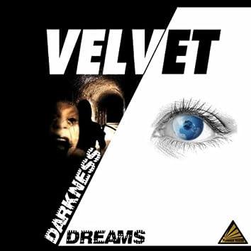 Dreams / Darkness