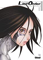 Gunnm Last Order - Édition originale - Tome 01 d'Yukito Kishiro