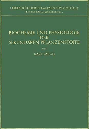 Biochemie und Physiologie der Sekundären Pflanzenstoffe (German Edition)