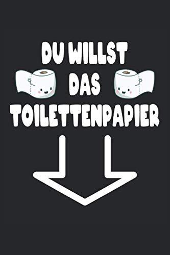 Du Willst Das Toilettenpapier Klopapier: Notizbuch - Notizheft - Notizblock - Tagebuch - Planer - Kariert - Karierter Notizblock- 6 x 9 Zoll (15.24 x 22.86 cm) - 120 Seiten