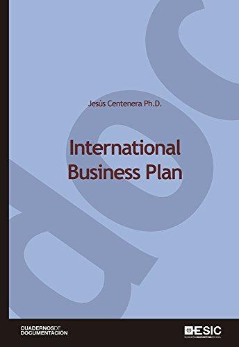 International Business Plan (Cuadernos de Documentación) (English Edition)