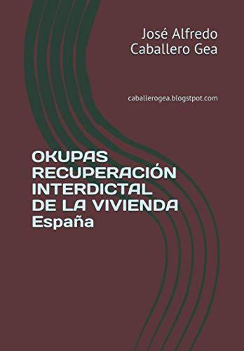 OKUPAS RECUPERACIÓN INTERDICTAL DE LA VIVIENDA España
