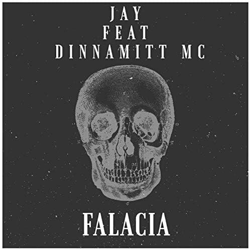 Jay  feat. Dinnamitt Mc