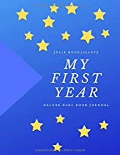 MY FIRST YEAR - Best baby book for first year: Your first photo shoot, all about Mommy and Daddy, your Family Tree, all about Mommy´s Pregnancy, The day you arrived