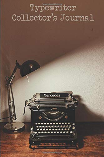 Typewriter Collector's Journal: Compact and Convenient College Ruled Lined Notebook