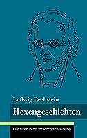 Hexengeschichten: (Band 138, Klassiker in neuer Rechtschreibung)