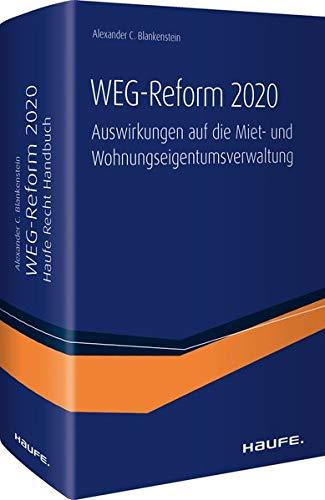 WEG-Reform 2020: Auswirkungen auf die Miet- und Wohnungseigentumsverwaltung