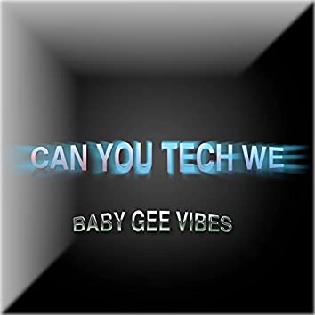 Can You Tech We