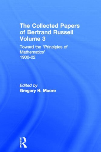 The Collected Papers of Bertrand Russell, Volume 3: Toward the 'Principles of Mathematics' 1900-02の詳細を見る