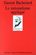 Le Rationalisme appliqué de Gaston Bachelard