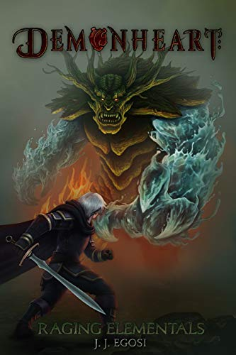 Demonheart: Raging Elementals by J.J. Egosi ebook deal
