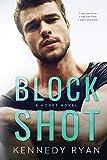 Block Shot: A HOOPS Novel...