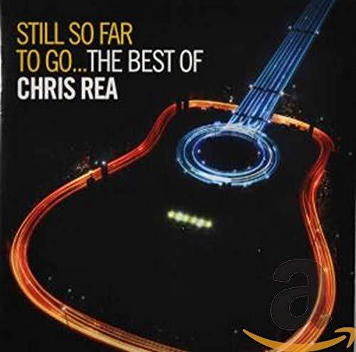Still So Far to Go - the Best of Chris Rea