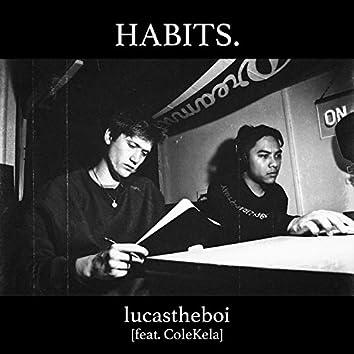 Habits (feat. ColeKela)
