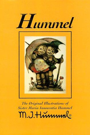Hummel: The Original Illustrations of Sister Maria Innocentia Hummel