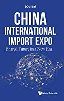 China International Import Expo: Shared Future in a New Era