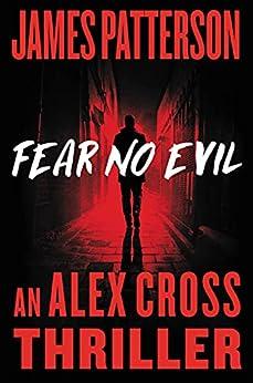 Fear No Evil (Alex Cross Book 29) by [James Patterson]