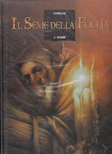 Il Seme Della Follia N.1 - IGGUK