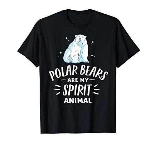 Polar Bears Are My Spirit Animal | Funny Polar Bear Lover T-Shirt