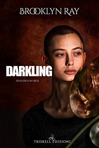 Darkling - Figlio dell'oscurità (Port Lewis Witches Vol. 1)