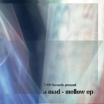Mellow EP