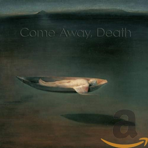 Come Away Death