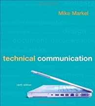 Technical Communication 9th (ninth) Edition by Markel, Mike [2009]