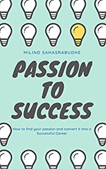 Book cover image for Passion to Success