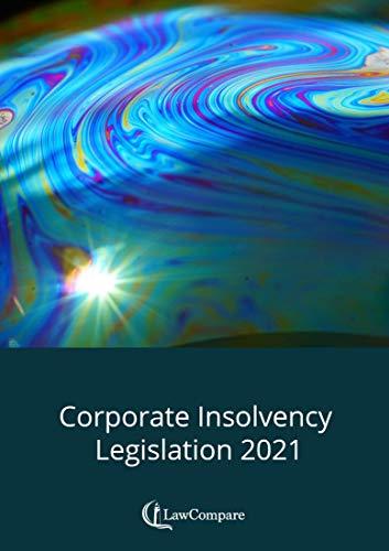 Corporate Insolvency Legislation 2021 (English Edition)