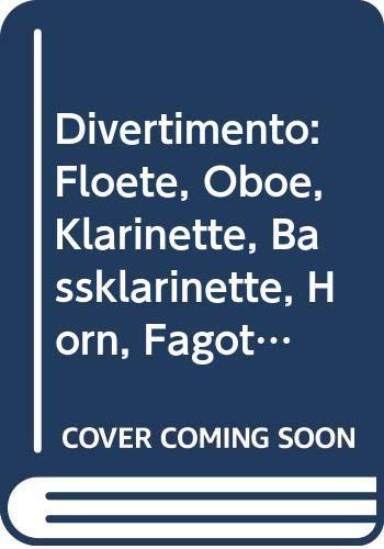 Divertimento: Flöte, Oboe, Klarinette, Bassklarinette, Horn, Fagott