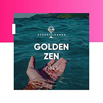 Golden Zen Vibes