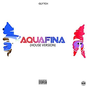 Aquafina (House Version)