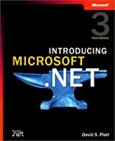 Introducing Microsoft® .NET (Pro-Developer)