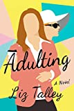 Adulting: A Novel