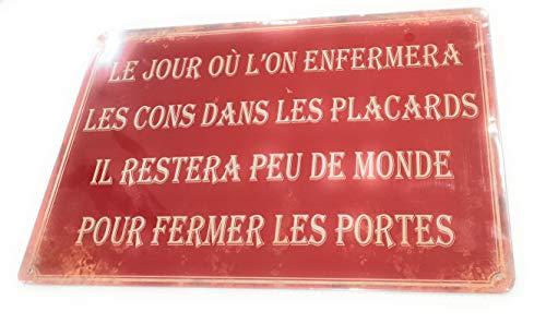"""villes et villages de france Städte & Dörfer aus Frankreich, Vintage-Schild """"Le Day"""" oder Man verschließt die Cons in den Schränken, es bleibt kaum von der Welt, um die Türen zu schließen"""